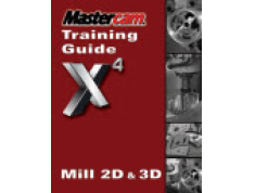 Preview of Mastercam X4 Training Guide - Mill 2D&3D