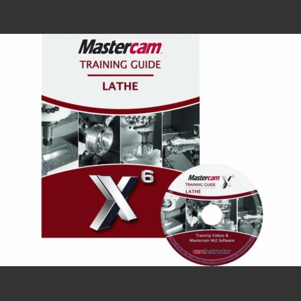 mastercam x6 training guide lathe caminstructor rh caminstructor com