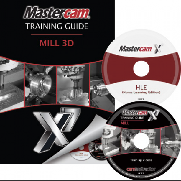 Mastercam X7 Training Guide - Mill 3D - CamInstructor
