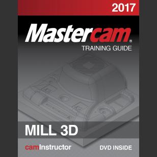 Mastercam 2017 - Mill 3D