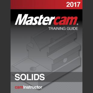 Mastercam 2017 - Solids