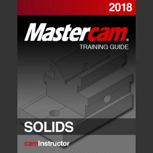 Mastercam 2018 - Solids