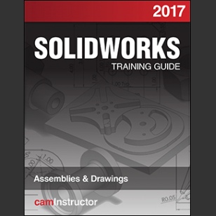SOLIDWORKS 2017: Assemblies & Drawings