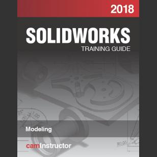 SOLIDWORKS 2018: Modeling