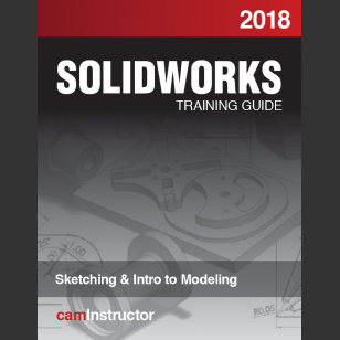 SOLIDWORKS 2018:Sketching & Intro to Modeling