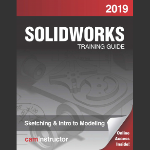 SOLIDWORKS 2019:Sketching & Intro to Modeling