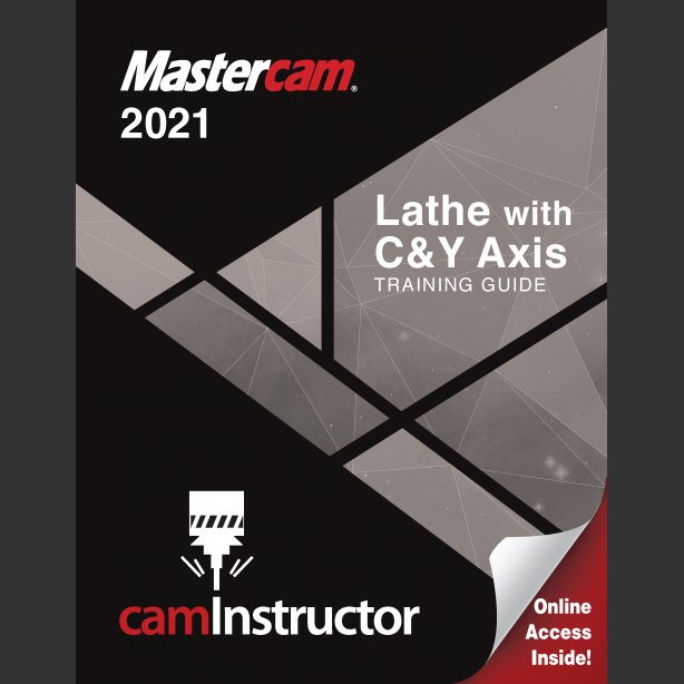 Preview of Mastercam 2021 -Lathe with C&Y Axis Training Guide