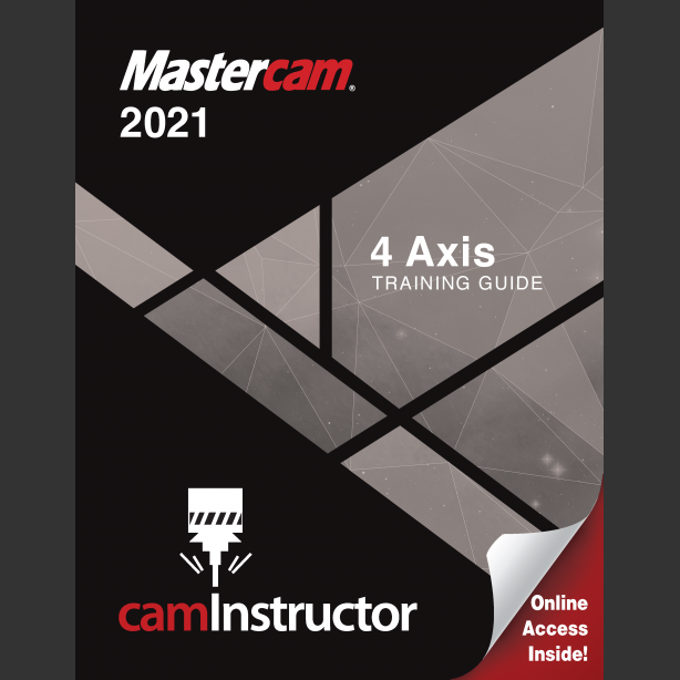 Preview of Mastercam 2021 - 4 Axis Training Guide