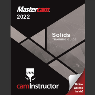 Mastercam 2022 - Solids Training Guide