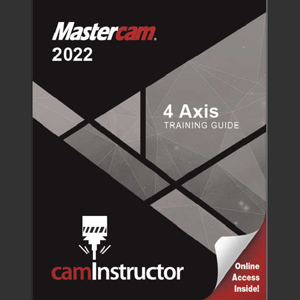Preview of Mastercam 2022 - 4 Axis Training Guide